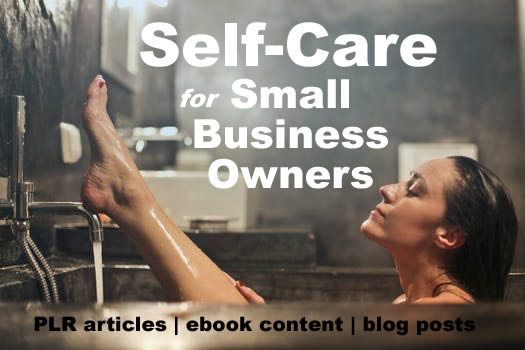 Self care for small business owners plr articles self care blog now on sale self help for small business owners plr content use coupon code selfcare to get the deal fandeluxe Images
